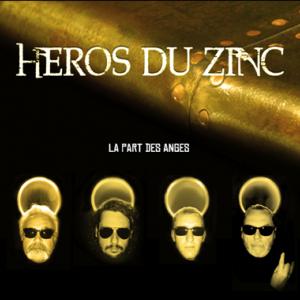HEROS DU ZINC